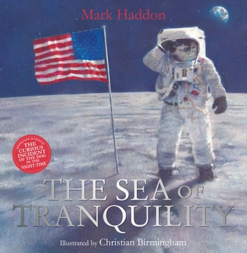 The Sea of Tranquility ebook by Mark Haddon