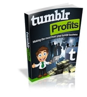 Tumblr Profits ebook by SoftTech