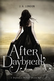 After Daybreak ebook by J. A. London
