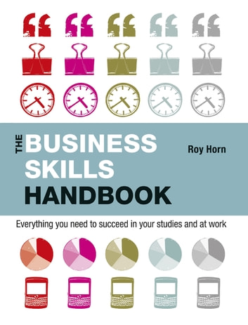 The Business Skills Handbook ebook by Roy Horn