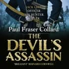 The Devil's Assassin (Jack Lark, Book 3) - A Bombay-based military adventure of traitors, trust and deceit audiobook by Paul Fraser Collard