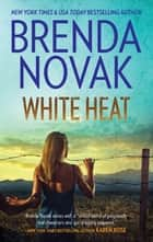 White Heat (Department 6, Book 1) ebook by Brenda Novak