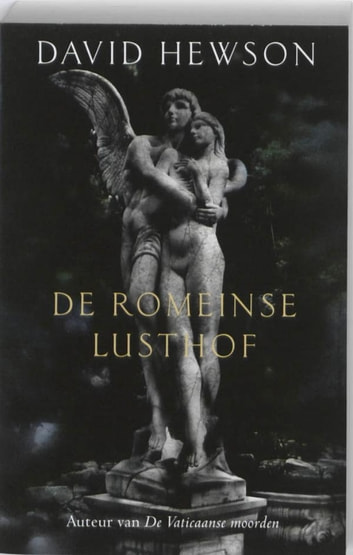 De Romeinse lusthof ebook by David Hewson