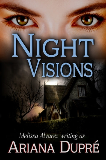 Night Visions ebook by Ariana Dupre