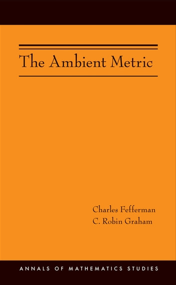 The ambient metric am 178 ebook by charles fefferman the ambient metric am 178 ebook by charles feffermanc graham fandeluxe Image collections