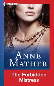 The Forbidden Mistress ebook by Anne Mather