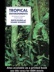 Tropical Environments ebook by Martin Kellman,Rosanne Tackaberry