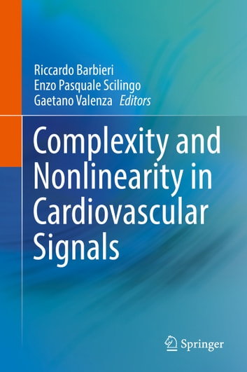 Complexity and Nonlinearity in Cardiovascular Signals ebook by