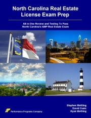 North Carolina Real Estate License Exam Prep: All-in-One Review and Testing To Pass North Carolina's AMP Real Estate Exam ebook by Stephen Mettling,David Cusic,Ryan Mettling