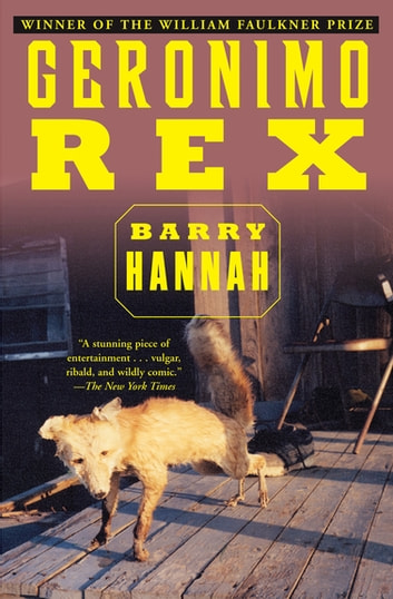 Geronimo Rex ebook by Barry Hannah