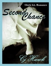 Second Chance ebook by CJ Hawk