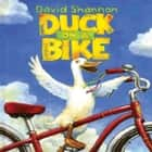 Duck On A Bike audiobook by David Shannon
