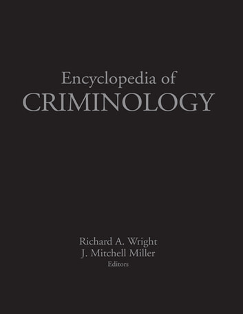 Encyclopedia of criminology ebook by 9781135455439 rakuten kobo encyclopedia of criminology ebook by fandeluxe Image collections
