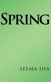 Spring ebook by SEEMA JHA