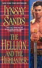 The Hellion and the Highlander ebook by Lynsay Sands