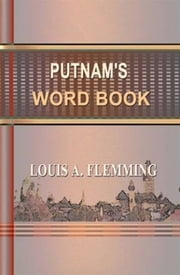 Putnam's Word Book ebook by Louis A. Flemming