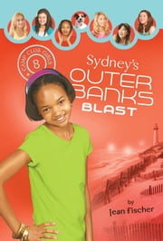 Sydney's Outer Banks Blast ebook by Jean Fischer