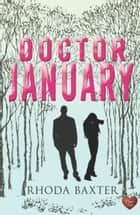 Doctor January ebook by Rhoda Baxter