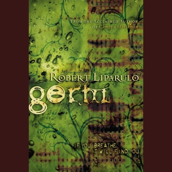 Germ audiobook by Robert Liparulo