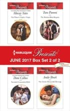 Harlequin Presents June 2017 - Box Set 2 of 2 - An Anthology 電子書籍 by Maisey Yates, Dani Collins, Tara Pammi,...