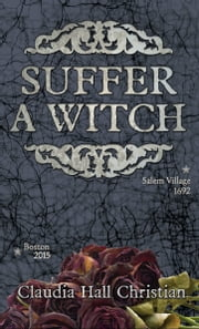 Suffer a Witch ebook by Claudia Hall Christian
