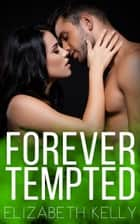 Forever Tempted ebook by