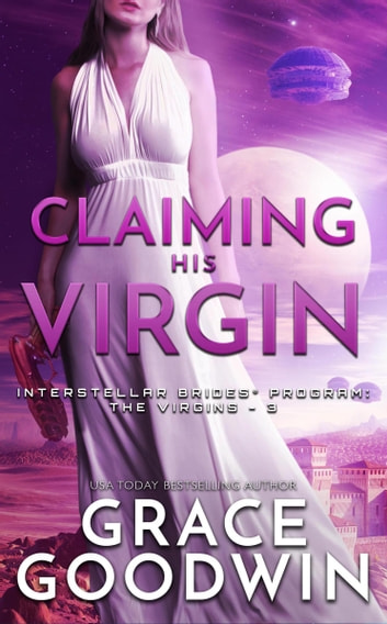 Claiming His Virgin ebook by Grace Goodwin