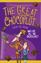 The Great Chocoplot ebook by Chris Callaghan
