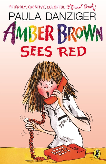 Amber Brown Sees Red ebook by Paula Danziger