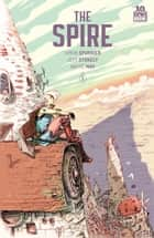The Spire #1 (of 8) ebook by Simon Spurrier, Jeff Stokely