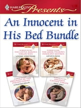 An Innocent In His Bed Bundle - The Cattle Baron's Virgin Wife\The Greek Tycoon's Innocent Mistress\Pregnant By The Italian Count\Angelo's Captive Virgin ebook by Lindsay Armstrong,Kathryn Ross,Christina Hollis,India Grey