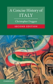 A Concise History of Italy ebook by Christopher Duggan