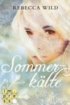 Sommerkälte (North & Rae 2) ebook by Rebecca Wild