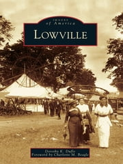 Lowville ebook by Dorothy K. Duflo