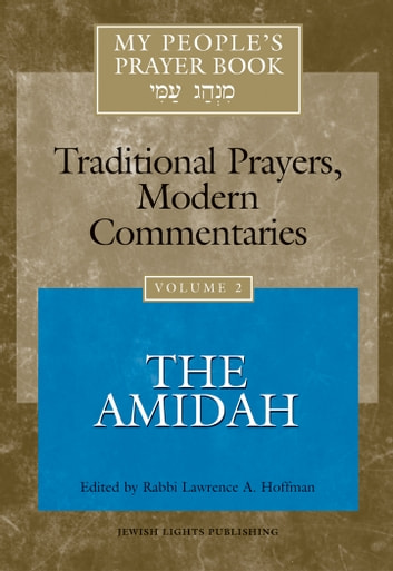 My People's Prayer Book, Vol. 2 - The Amidah ebook by