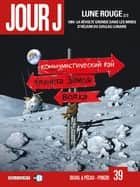 Jour J T39 - Lune Rouge 2/3 eBook by Fred Duval, Jean-Pierre Pécau, Fred Blanchard,...