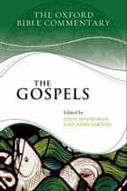 The Gospels ebook by John Muddiman, John Barton