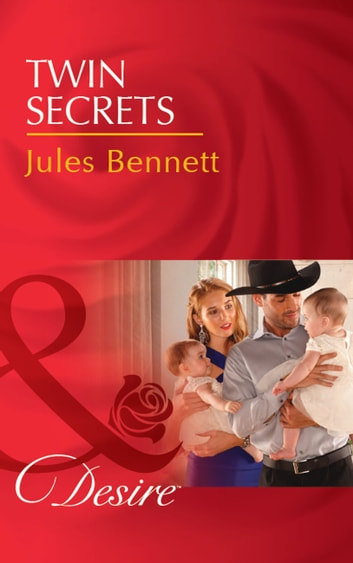 Twin Secrets (Mills & Boon Desire) (The Rancher's Heirs, Book 1) ebook by Jules Bennett
