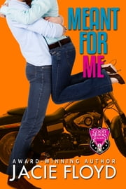 Meant for Me ebook by Jacie Floyd