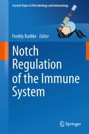 Notch Regulation of the Immune System ebook by