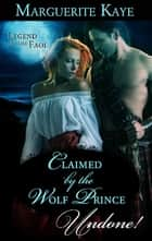 Claimed by the Wolf Prince ebook by Marguerite Kaye