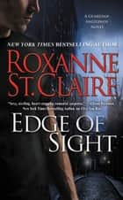 Edge of Sight 電子書籍 by Roxanne St. Claire