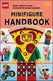 LEGO Minifigure Handbook ebook by Hannah Dolan