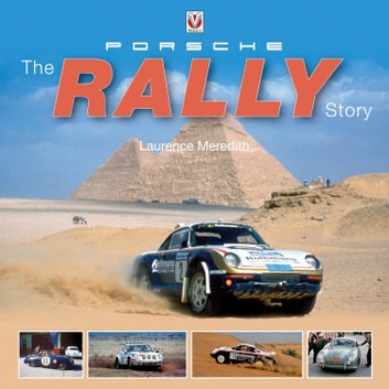 Porsche - The Rally Story ebook by Laurence Meredith