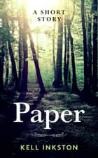 Paper ebook by Kell Inkston