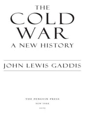 The Cold War - A New History ebook by John Lewis Gaddis