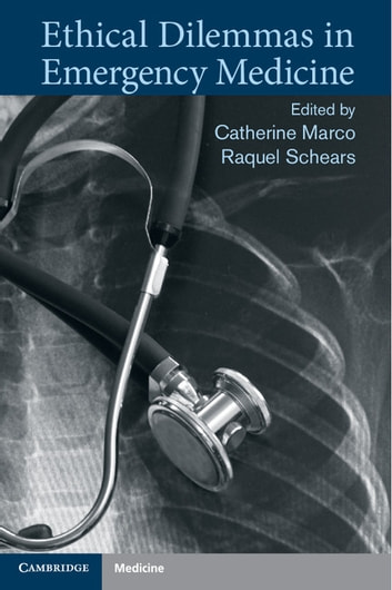 Ethical Dilemmas in Emergency Medicine ebook by