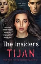 The Insiders ebook by Tijan
