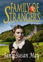 Family of Strangers ebook by Janis Susan May