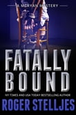 Fatally Bound (McRyan Mystery Series)